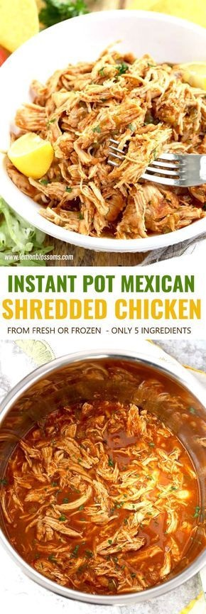 Instant Pot Shredded Chicken Mexican Style