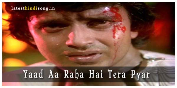 Yaad-Aa-Raha-Hai-Tera-Pyar-Hindi-Lyrics