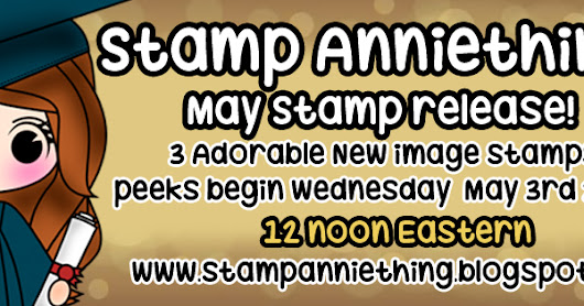 SAT: May stamp release day #2