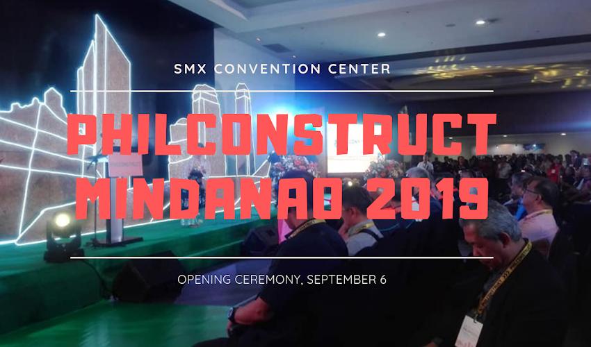 PHILCONSTRUCT MINDANAO 2019 in Davao City #PhilConstructMindanao2019