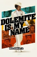 Dolemite Is My Name (2019) Full Movie Download in Hindi 1080p 720p 480p