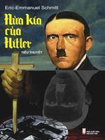 Nửa Kia Của Hitler - Eric-Emmanuel Schmitt