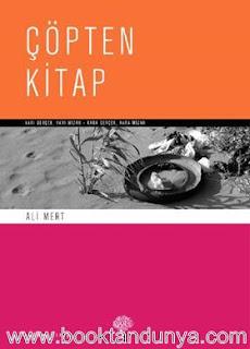 Ali Mert - Çöpten Kitap