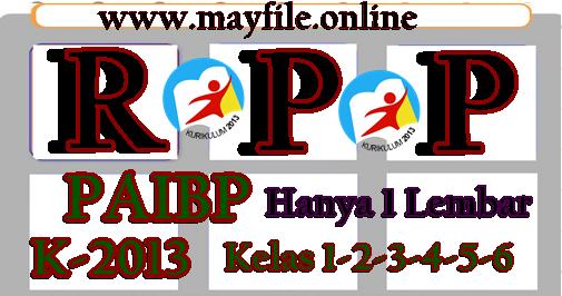 Hanya Satu lembar RPP PAIBP K2013 Kelas 1,2,3,4,5,6 SD/MI