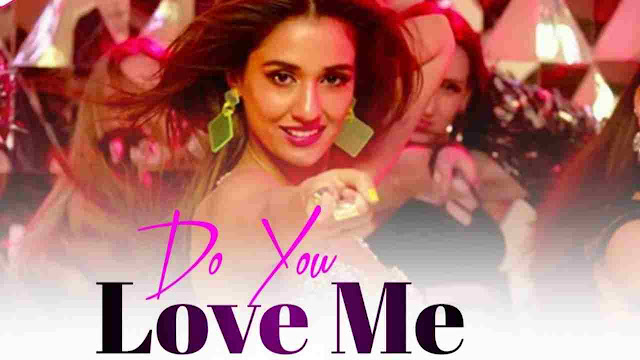 Do You Love Me song Lyrics - Baaghi 3