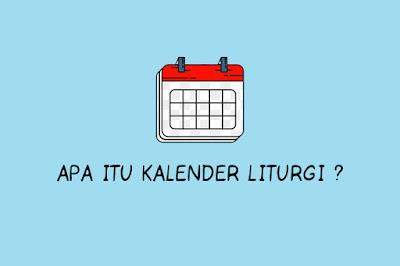 Apa Itu Kalender Liturgi