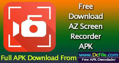 AZ Screen Recorder APK Free Download 5.3.0 Latest version