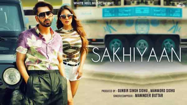 sakhiyaan maninder buttar lyrics