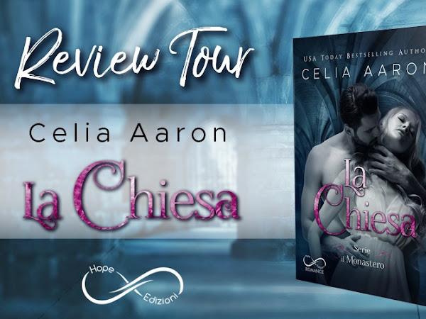 *Review Tour* La chiesa- serie Il monastero #3 di Celia Aaron [Hope edizioni]