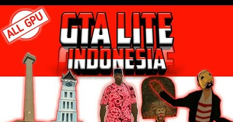 √ Download GTA SA Lite Indonesia Mod Apk Data All GPU