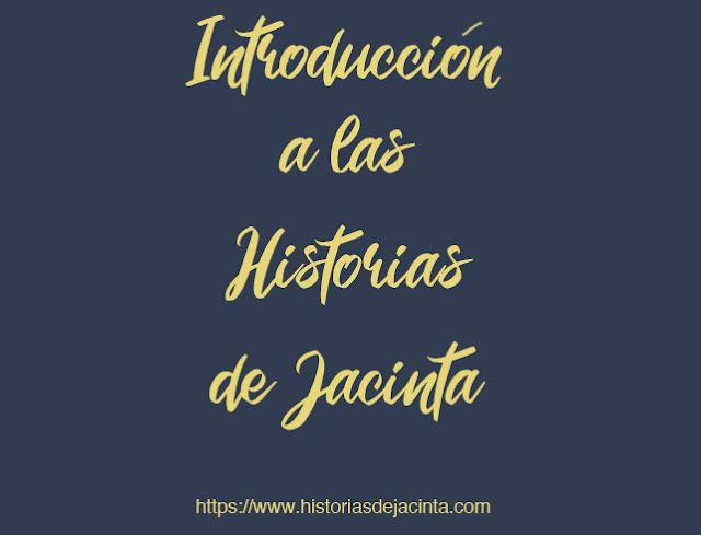 Introducción a las Historias de Jacinta