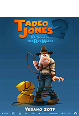 Tadeo Jones 2. El secreto del Rey Midas (2017) BDRip m1080p Español Castellano AC3 5.1 / Latino AC3 5.1 BRRip 1080p
