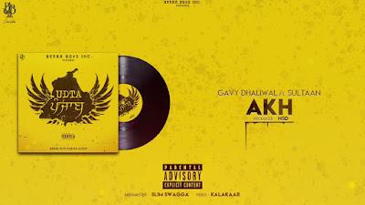 Akh Lyrics - Gavy Dhaliwal  Sultaan