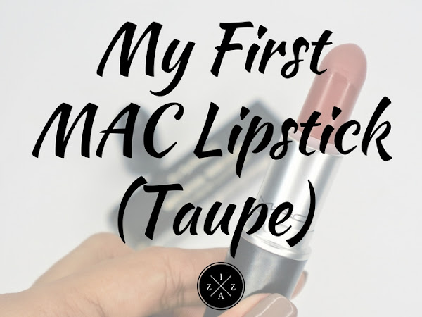 My First MAC Lipstick in Taupe