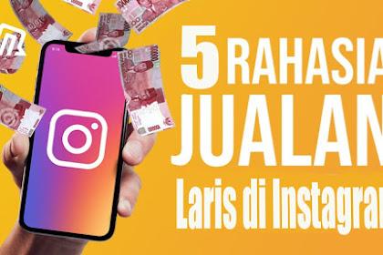 5 Tips Agar Jualan Laris Manis Di Instagram