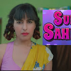 Suno Sahebji webseries  & More