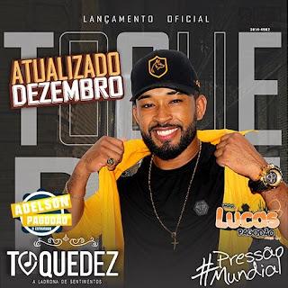TOQUEDEZ - CD ATUALIZADO DEZEMBRO 2020