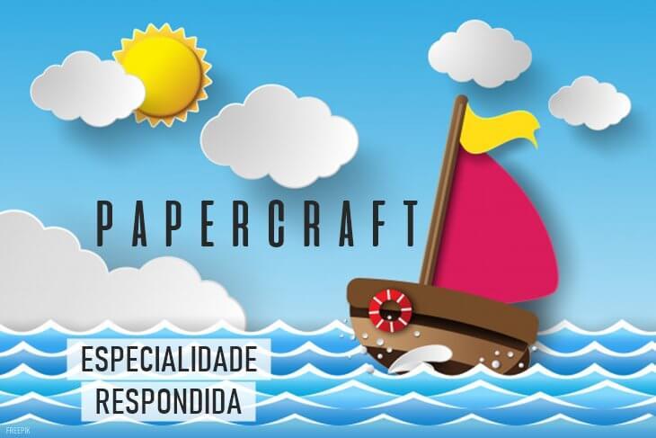 Especialidade-de-Papercraft-Respondida