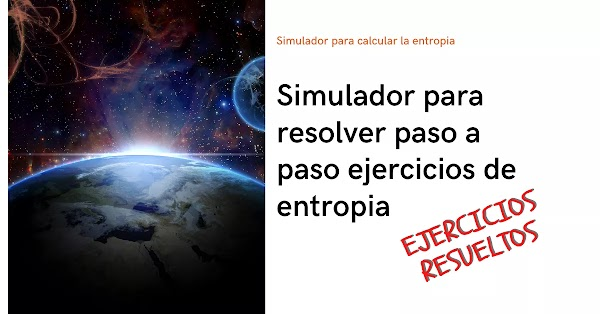 ▷ Calcular cambio de entropia EJERCICIOS RESUELTOS