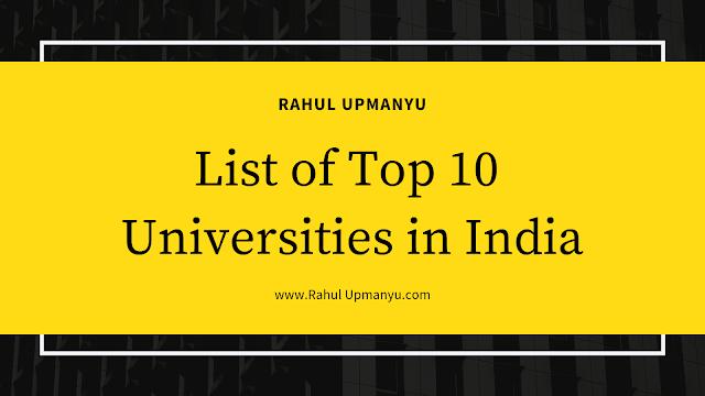 Top 10 Universities in India, 2019