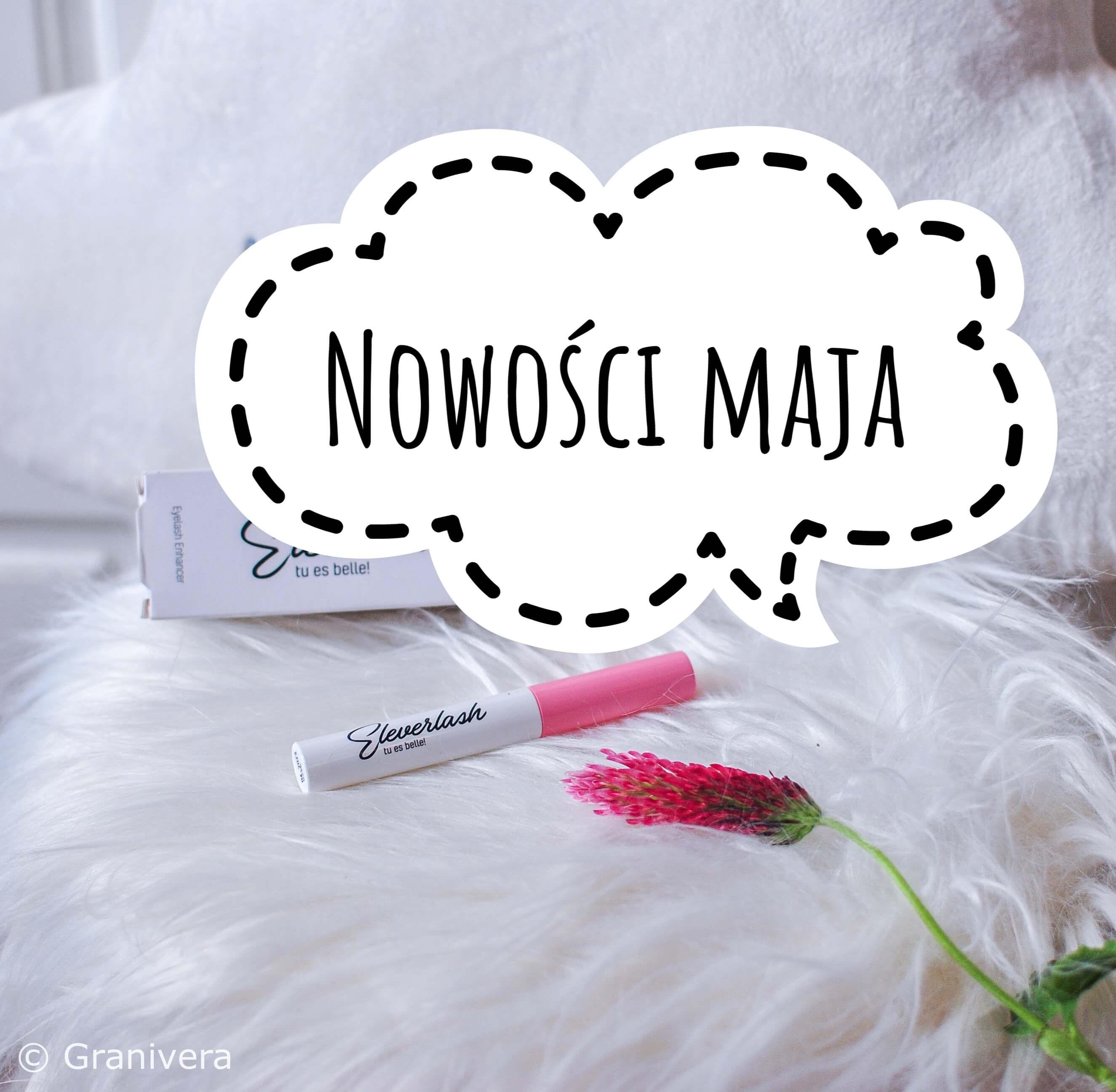 Kosmetyczne podsumowanie maja - nowości Pixi, Eveline, Nacomi, lookfantastic, alpecin, good molecules