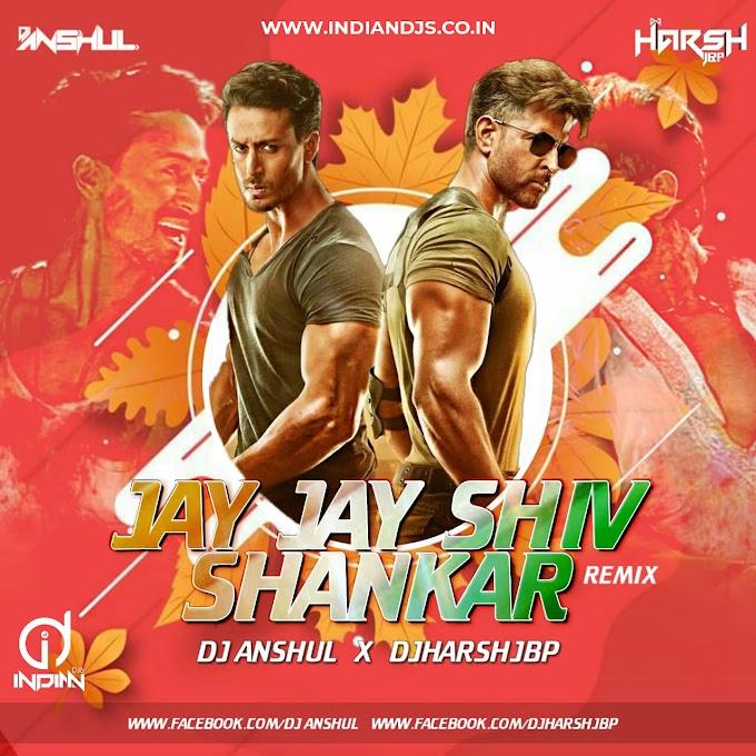 Jai Jai Shiv Shankar (Remix) DJ ANSHUL X DJHARSHJBP INDIANDJS