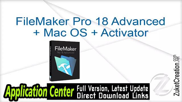 FileMaker Pro 18 Advanced + Mac OS + Activator