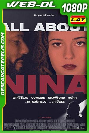 All About Nina (2018) WEB-DL 1080p Latino – Ingles