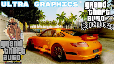 GTA San Andreas Ultra Graphics Free Download