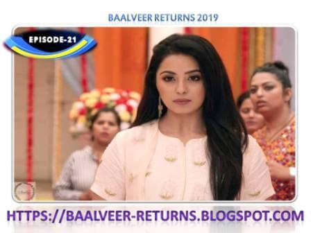 BAAL VEER RETURNS EPISODE 21