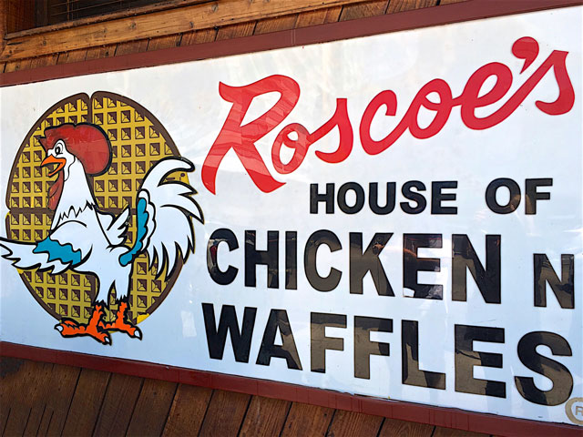 Roscoe's Chicken N Waffles - Hollywood, CA