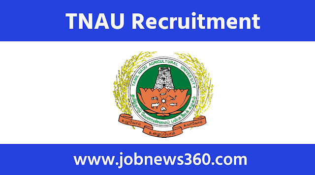 TNAU Madurai Recruitment 2021 for Junior Research Fellow & Technical Assistant
