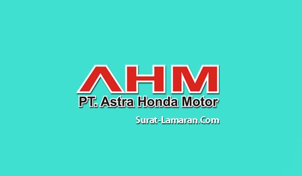 Lowongan Kerja PT. Astra Honda Motor (AHM) Paling Baru di Bulan September 2017