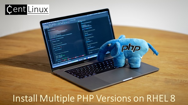 Install Multiple PHP Versions on RHEL 8