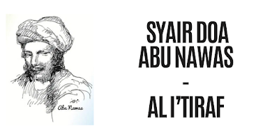 Syair Doa Abu Nawas - Al I'tiraf