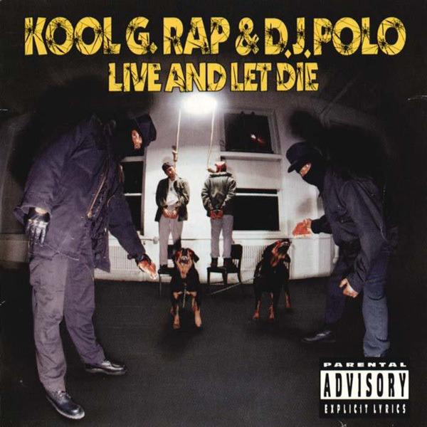 Hoy en la historia del Hip Hop:  Kool G. Rap & DJ Polo lanzaron su tercer y último álbum Live And Let Die el 24 de noviembre de 1992