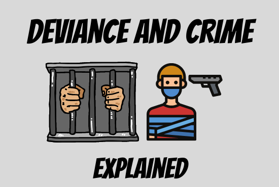 Deviance and Crime Sociology: A Focus on Social Constructionism and the Role of Society