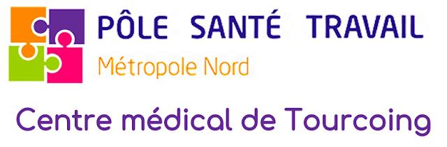 Pôle Santé Travail - Centre médical de Tourcoing