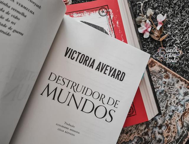 Resenha: Destruidor de Mundos - Victoria Aveyard