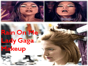 rain-on-me-lady-gaga-makeup