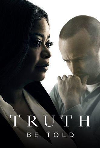 Download Truth Be Told Season 1 Complete Download 480p & 720p All Episode Watch Online Free mkv