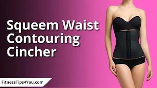 Squeem Waist Contouring Cincher