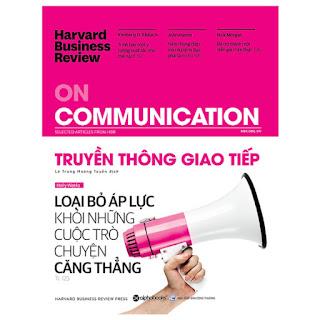Harvard Business Review - ON COMMUNICATION - Truyền Thông Giao Tiếp ebook PDF-EPUB-AWZ3-PRC-MOBI