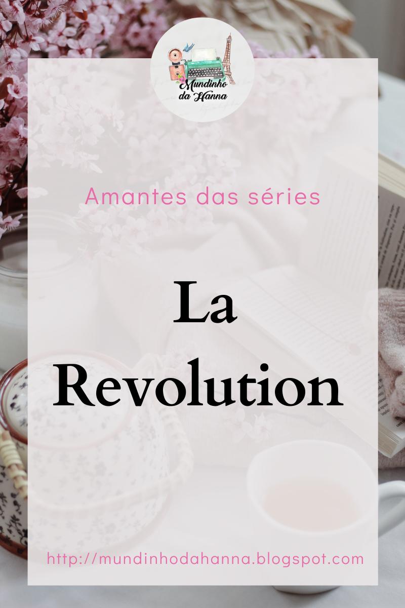 La revolution | Netflix