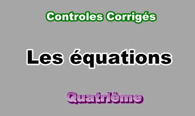 Controles Corrigés Sur les Equations 4eme en PDF