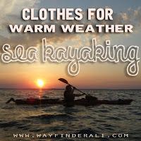 what to wear sea kayaking