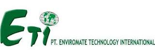Lowongan Kerja PT Enviromate Technology International