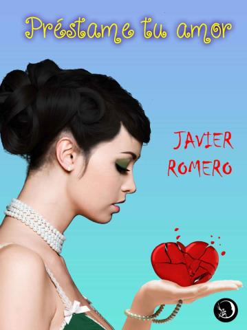 Préstame tu amor - Javier Romero