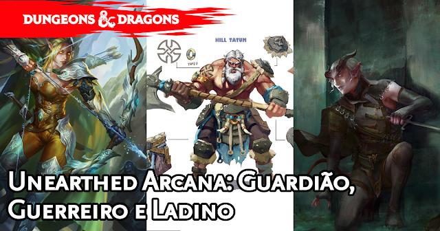 UA Guardião, Guerreiro e Ladino