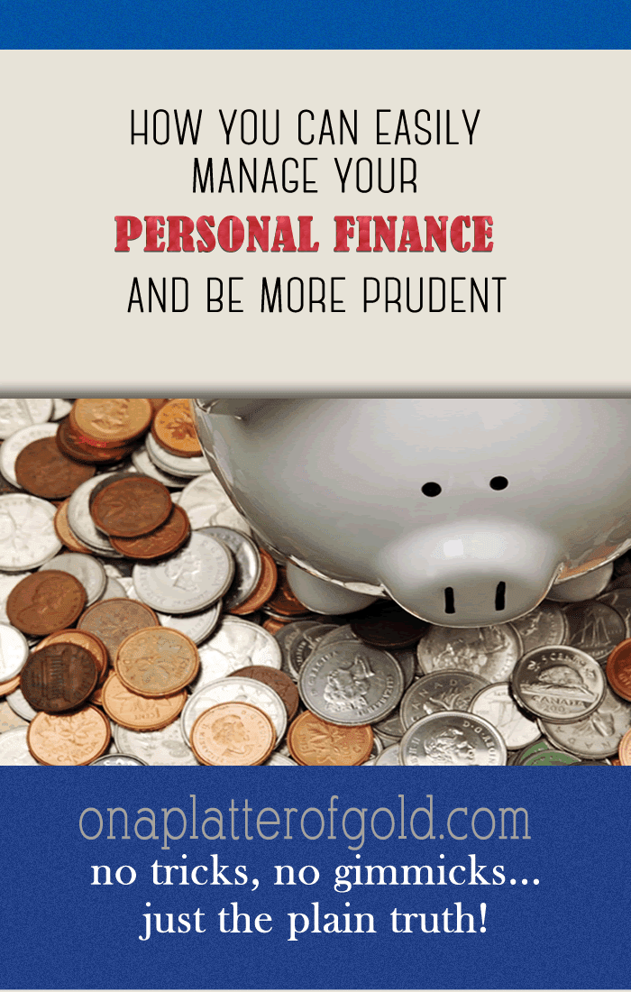 4 Smart Ways To Manage Your Personal Finance And Be More Prudent
